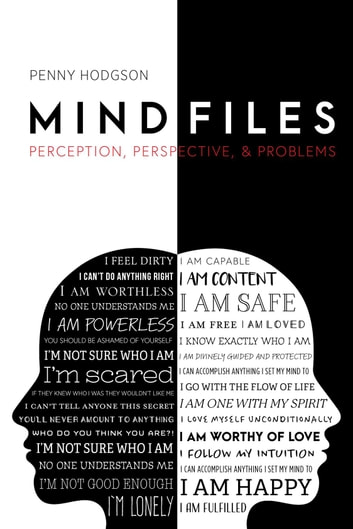 Mind Files - Perception, Perspective, & Problems ebook by Penny Hodgson