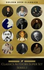 Classic Authors Super Set Series 1 (Golden Deer Classics) ebook by Marcel Proust, Charles Dickens, Jane Austen,...