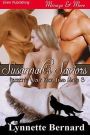 Susannah's Saviors ebook by Lynnette Bernard