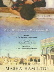 The Distance Between Us ebook by Hamilton, Masha