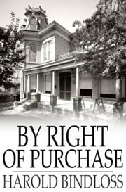 By Right of Purchase ebook by Harold Bindloss