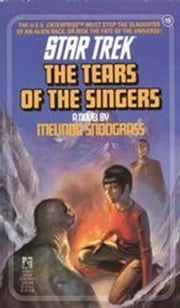 The Tears of the Singers ebook by Melinda Snodgrass