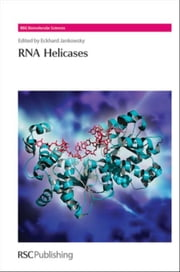 RNA Helicases ebook by Jankowsky, Eckhard