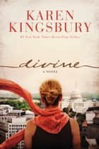 Divine ebook by Karen Kingsbury