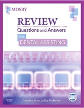 Review Questions and Answers for Dental Assisting ebook by Mosby,Betty Ladley Finkbeiner