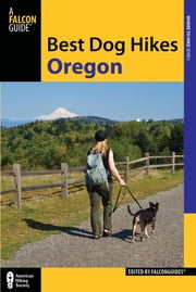 Best Dog Hikes Oregon ebook by FalconGuides