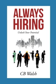 Always Hiring ebook by CB Walsh