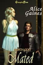 Mated ebook by Alice Gaines