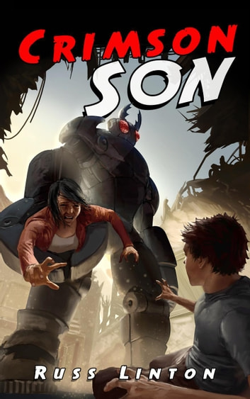 Crimson Son - Crimson Son Universe, #1 ebook by Russ Linton