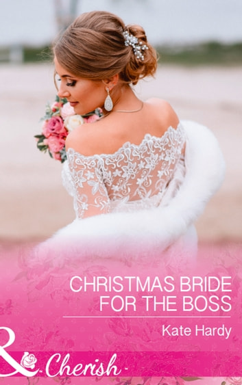 Christmas Bride For The Boss (Mills & Boon Cherish) ebook by Kate Hardy