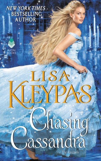 Chasing Cassandra - The Ravenels ebook by Lisa Kleypas