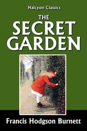 The Secret Garden and Other Works