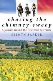 Chasing the Chimney Sweep ebook by Selwyn Parker