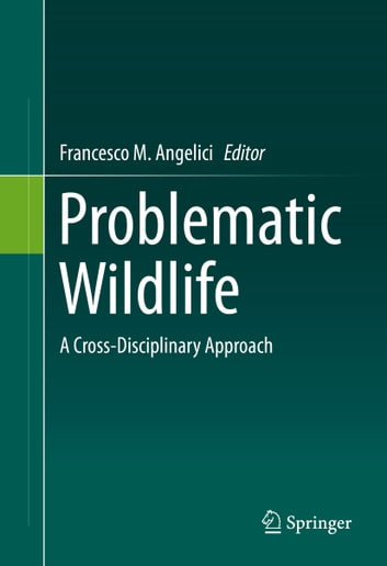 Problematic Wildlife - A Cross-Disciplinary Approach ebook by