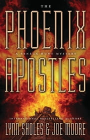 The Phoenix Apostles ebook by Lynn Sholes,Joe Moore