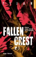 Fallen crest - tome 3 電子書籍 by Tijan, Sophie Madsen