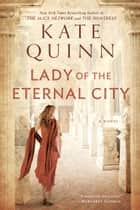 Lady of the Eternal City ebook by