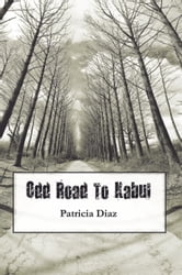 Odd Road to Kabul ebook by Patricia Keen-Diaz