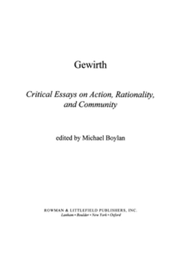 Gewirth - Critical Essays on Action, Rationality, and Community ebook by