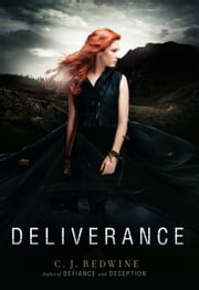 Deliverance ebook by C. J. Redwine