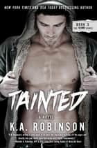 Tainted ebook by K.A. Robinson