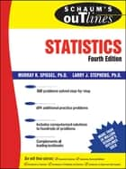 Schaum's Outline of Statistics ebook by Murray Spiegel,Larry Stephens