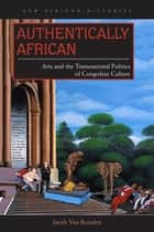Authentically African ebook by Sarah Van Beurden
