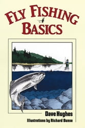 Fly Fishing Basics ebook by David Hughes