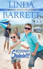 No Ordinary Summer ebook by Linda Barrett