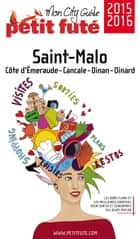 Saint-Malo 2015/2016 Petit Futé ebook by Dominique Auzias, Jean-Paul Labourdette