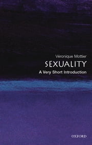 Sexuality: A Very Short Introduction ebook by Veronique Mottier