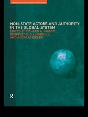 Non-State Actors and Authority in the Global System ebook by Andreas Bieler,Richard Higgott,Geoffrey Underhill