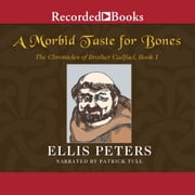 A Morbid Taste for Bones audiobook by Ellis Peters