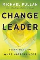Change Leader ebook by Michael Fullan