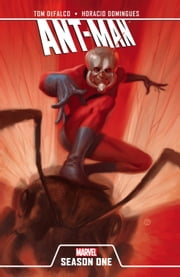 Ant-Man Season One ebook by Tom Defalco,Horacio Domingues
