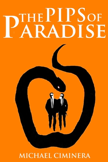 The Pips of Paradise ebook by Michael Ciminera