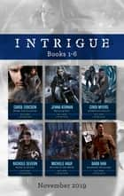 Intrigue Box Set 1-6/Enemy Infiltration/Warning Shot/Snowblind Justice/Rules in Deceit/Witness in the Woods/Ransom at Christmas ebook by Carol Ericson, Michele Hauf, Cindi Myers,...