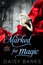 Marked for Magic ebook by