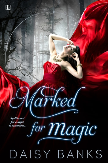 Marked for Magic ebook by Daisy Banks