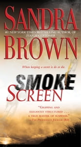 Smoke Screen - A Novel ebook by Sandra Brown