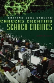 Careers Creating Search Engines ebook by Levin, Judith N.