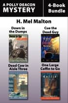 Polly Deacon Mysteries 4-Book Bundle ebook by H. Mel Malton
