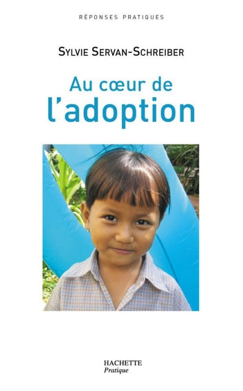 Au coeur de l'adoption ebook by Sylvie Servan-Schreiber