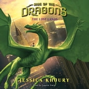 The Lost Lands audiobook by Jessica Khoury