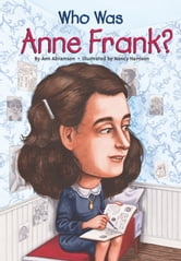 Who Was Anne Frank? ebook by Ann Abramson
