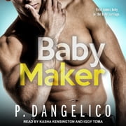 Baby Maker audiobook by P. Dangelico