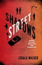 Street Shadows ebook by Jerald Walker