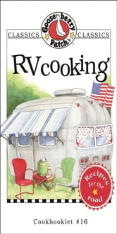 RV Cooking Cookbook ebook by Gooseberry Patch