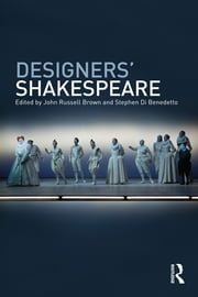Designers' Shakespeare ebook by John Russell Brown,Stephen Di Benedetto