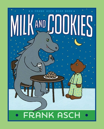 Milk and Cookies - With Audio Recording ebook by Frank Asch